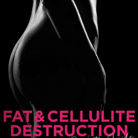 Fat & Cellulite Destruction